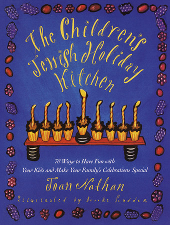 The Children's Jewish Holiday Kitchen by