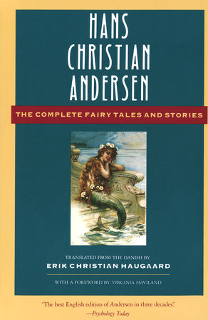 The Complete Fairy Tales and Stories by Hans Christian Andersen