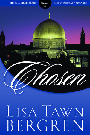 Chosen by Lisa T. Bergren