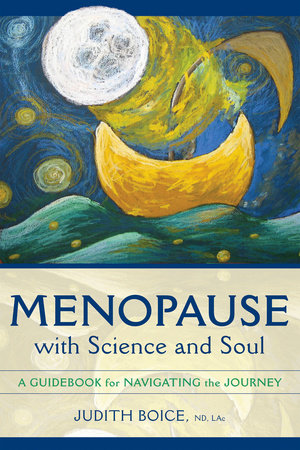 Menopause with Science and Soul by