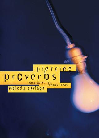 Piercing Proverbs