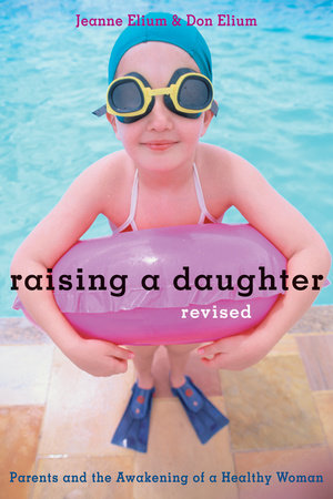 Raising a Daughter by Don Elium and Jeanne Elium