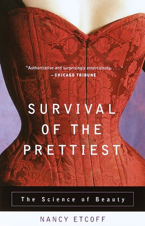 Survival of the Prettiest by