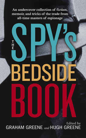 The Spy's Bedside Book by D.H. Lawrence and Rudyard Kipling