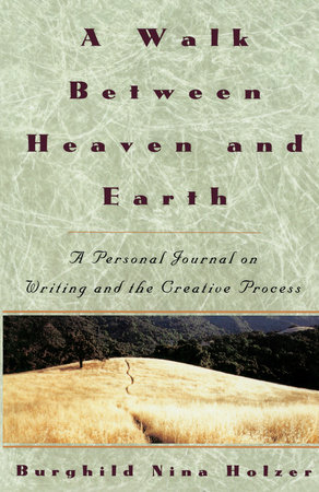 A Walk Between Heaven and Earth by