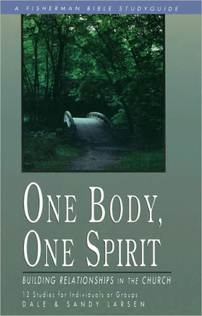 One Body, One Spirit by Dale Larsen and Sandy Larsen