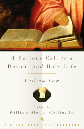 A Serious Call to a Devout and Holy Life by