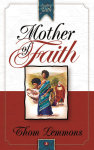 Mother of Faith