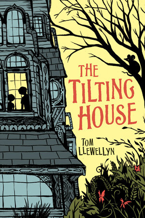 The Tilting House by