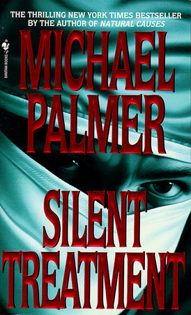 Silent Treatment by Michael Palmer