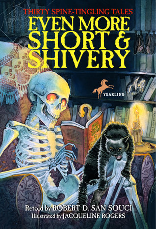 Even More Short & Shivery by Robert D. San Souci