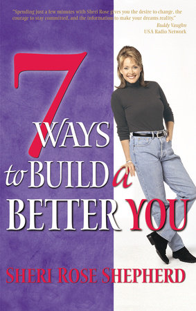 7 Ways to Build a Better You by