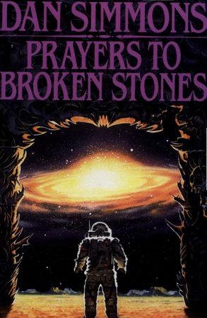 Prayers to Broken Stones by