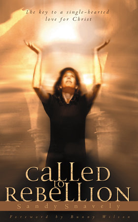Called to Rebellion by