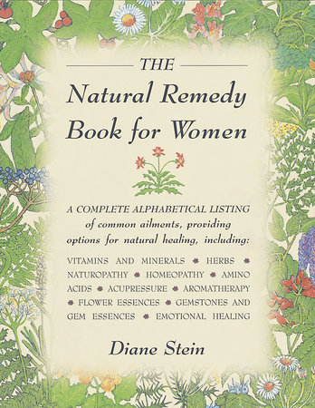 The Natural Remedy Book for Women by Diane Stein