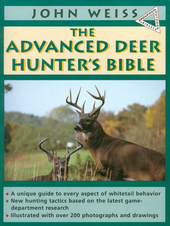 Advanced Deerhunter's Bible by