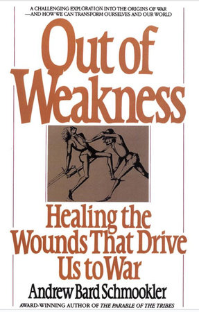 Out of Weakness by