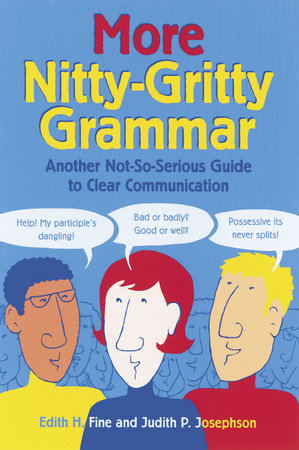 More Nitty-Gritty Grammar by Judith Pinkerton Josephson and Hope Edith Fine