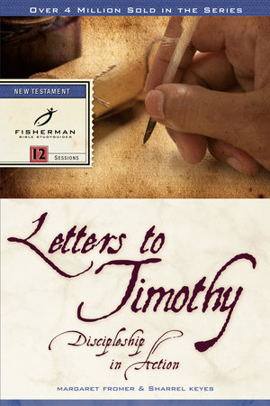 Letters to Timothy by Sharrel Keyes and Margaret Fromer