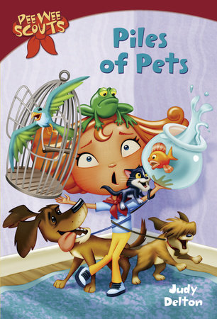 Pee Wee Scouts: Piles of Pets by Judy Delton
