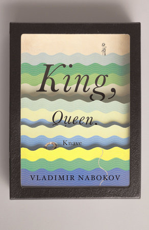 King, Queen, Knave by Vladimir Nabokov
