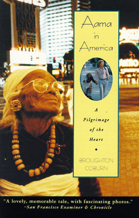 Aama in America by Broughton Coburn