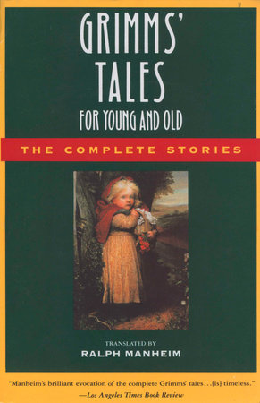 Grimms' Tales for Young and Old by
