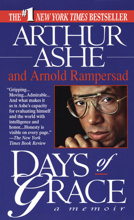 Days of Grace by Arnold Rampersad and Arthur Ashe