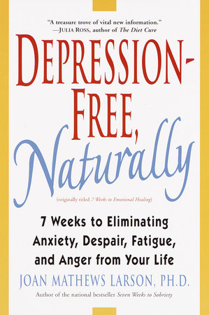 Depression-Free, Naturally by