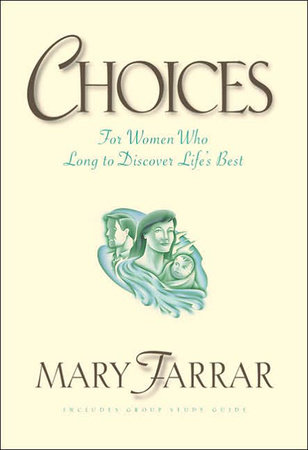 Choices by Mary Farrar