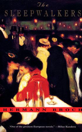 The Sleepwalkers by Hermann Broch