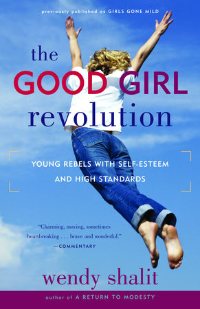 The Good Girl Revolution by