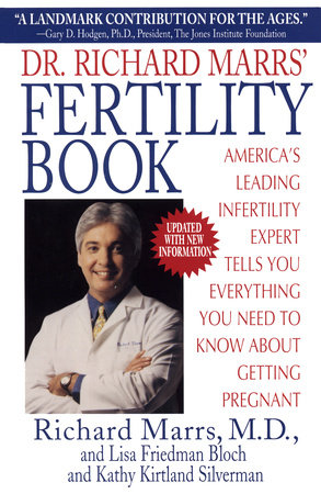 Dr. Richard Marrs' Fertility Book by