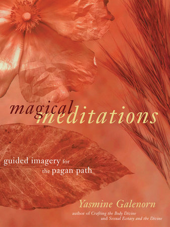 Magical Meditations by Yasmine Galenorn