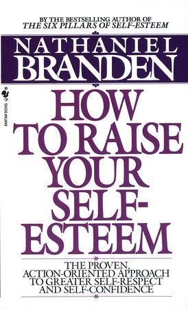 How to Raise Your Self-Esteem