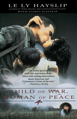 Child of War, Woman of Peace by