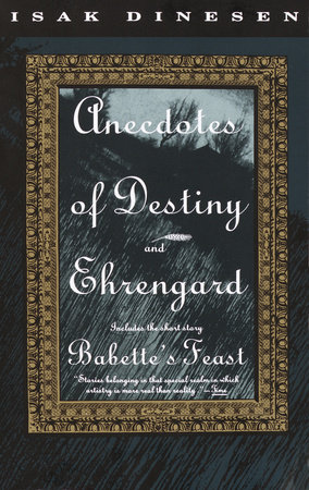Anecdotes of Destiny and Ehrengard by