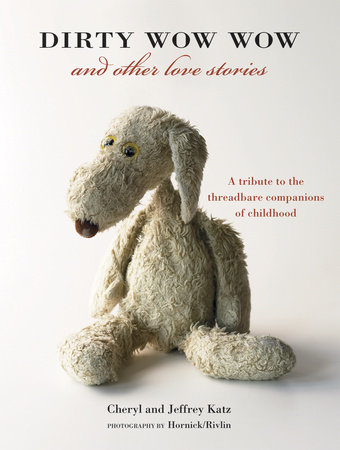 Dirty Wow Wow and Other Love Stories by Jeffrey Katz and Cheryl Katz