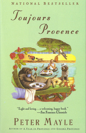 Toujours Provence by Peter Mayle