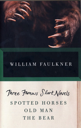 Three Famous Short Novels by William Faulkner
