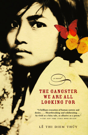 The Gangster We Are All Looking For by Thi Diem Thuy Le