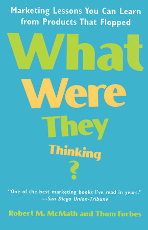 What Were They Thinking? by Robert McMath