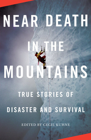 Near Death in the Mountains by