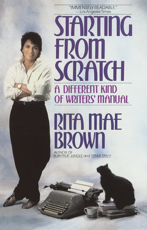 Starting from Scratch by Rita Mae Brown