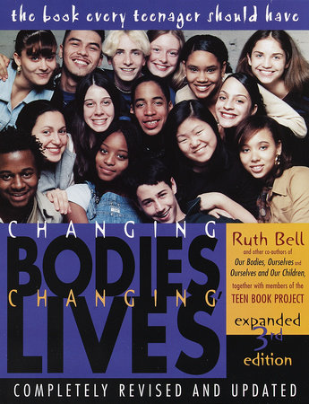 Changing Bodies, Changing Lives: Expanded Third Edition by