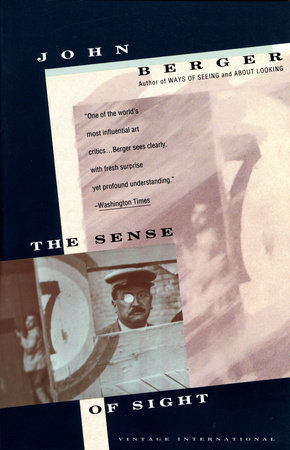 Sense of Sight by John Berger