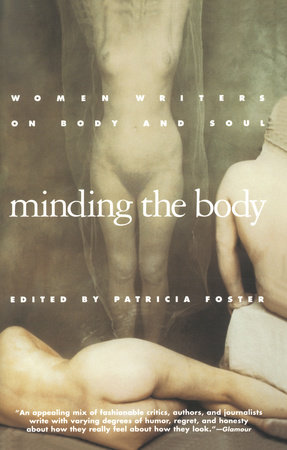Minding the Body by Patricia Foster