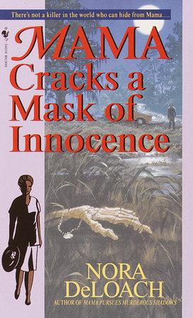 Mama Cracks a Mask of Innocence