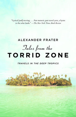 Tales from the Torrid Zone by