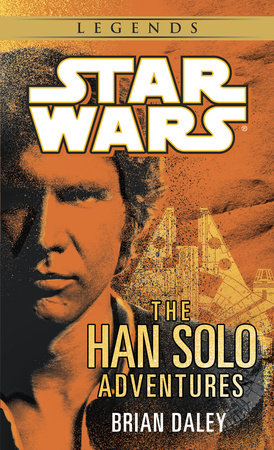 The Han Solo Adventures: Star Wars by